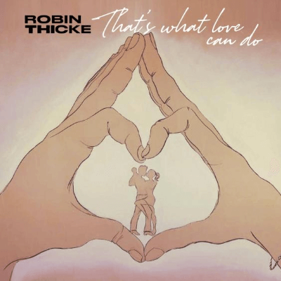 Robin Thicke, That's What bLove Will Do, Single Cover Art