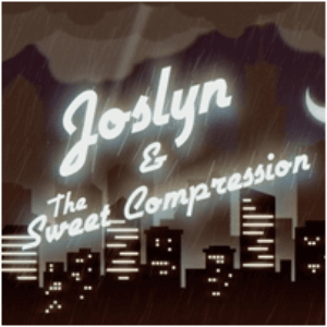 Joselyn & The Sweet Compression LP